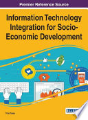 Information Technology Integration For Socio Economic Development book