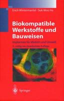 Biokompatible Werkstoffe und Bauweisen