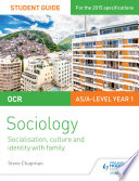 OCR Sociology Student Guide 1  Socialisation  culture and identity with family