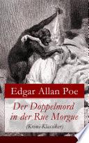 Der Doppelmord in der Rue Morgue  Krimi Klassiker    Vollst  ndige deutsche Ausgabe
