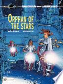 Valerian et Laureline  english version    Tome 17   Orphan of the Stars