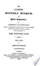 The Lady s Monthly Museum  Or Polite Repository of Amusement and Instruction