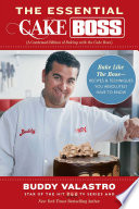 The Essential Cake Boss (A Condensed Edition of Baking with the Cake Boss)