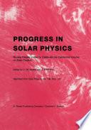 Progress in Solar Physics