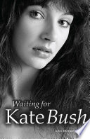 Waiting For Kate Bush : book on the singer. in