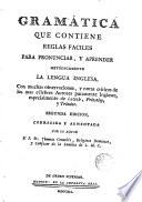 Gram  tica que contiene reglas faciles para pronunciar y aprender met  dicamente la lengua inglesa