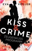 Kiss   Crime 1   Zeugenkussprogramm