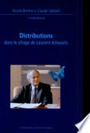Distributions dans le sillage de Laurent Schwartz