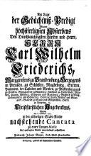 Trauer-Cantata über Weiland Carl Wilh. Friedrich, Marggrafen zu Brandenburg