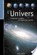 Les Guides de la connaissance   L Univers   Comprendre le cosmos et l   exploration spatiale