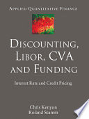Discounting, LIBOR, CVA And Funding : rate and credit products for...