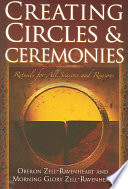 Creating Circles and Ceremonies