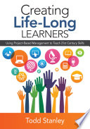 Creating Life Long Learners