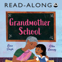 Grandmother School Read-Along