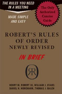 Robert s Rules of Order Newly Revised in Brief