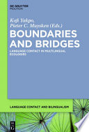 Boundaries And Bridges