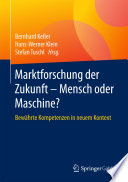 Marktforschung der Zukunft - Mensch oder Maschine