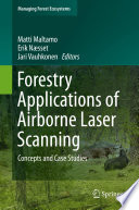 Forestry Applications of Airborne Laser Scanning The Most Promising Remote Sensing Technologies To