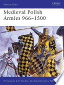 Medieval Polish Armies 966-1500 Free download PDF and Read online