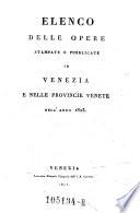Elenco delle opere stampate e pubblicate in Venezia e nelle provincie Venete