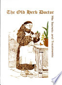 The Old Herb Doctor  His Secrets and Treatments