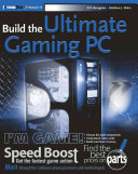 Build the Ultimate Gaming PC