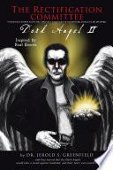The Rectification Committee  Dark Angel II