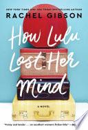 How Lulu Lost Her Mind Book PDF