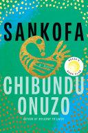 Sankofa: A Novel