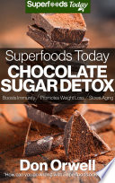 Superfoods Today Chocolate Sugar Detox