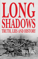 Long Shadows Today Is How Countries Shape Historical Memory