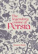 The Legendary Cuisine of Persia?
