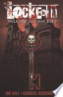 Locke & Key: Welcome to Lovecraft: Volume 1