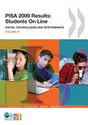 PISA PISA 2009 Results  Students On Line Digital Technologies and Performance  Volume VI