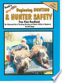 Teach N Beginning Hunting And Hunter Safety Free Flow Handbook