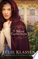 The Silent Governess : home, eventually stumbling upon a grand estate...