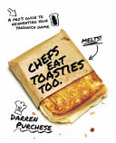 Chefs Eat Toasties Too