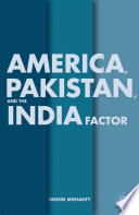 America  Pakistan  and the India Factor