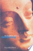 The Buddhist Path to Awakening