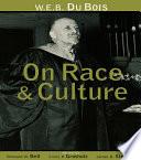 W E B  Du Bois on Race and Culture