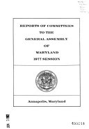 Reports of Committees to the General Assembly of Maryland
