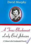 A Texas Bluebonnet : small child and as lady bird she...