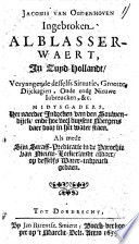 Ingebroken Alblasser-waert, in Zuyd-Hollandt