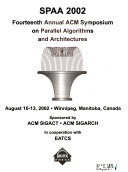 Annual ACM Symposium on Parallel Algorithms and Architectures
