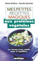 illustration Mes petites recettes magiques aux protéines végétales