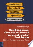 Neoliberalismus, Krise und die Zukunft des demokratischen Sozialstaats