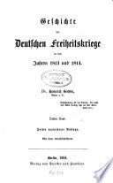 Geschichte der deutschen Freiheitskriege in den Jahren 1813 und 1814