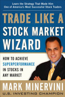 download ebook trade like a stock market wizard: how to achieve super performance in stocks in any market pdf epub