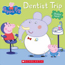 Dentist Trip (Peppa Pig) : george's first visit, so he's...