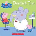Dentist Trip  Peppa Pig